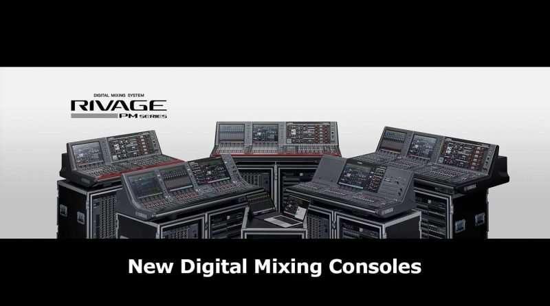 New Yamaha Rivage PM3 PM5 Mixers: Digital Mixing Consoles